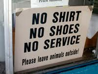 no shirt no shoes no service sign