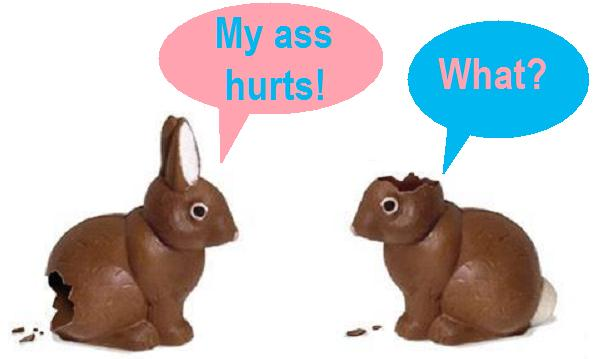 my ass hurts what bunnies easter